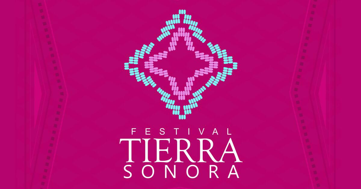 Festival of Tierra Sonora